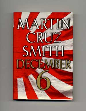 December 6 - 1st Edition/1st Printing. Martin Cruz Smith.