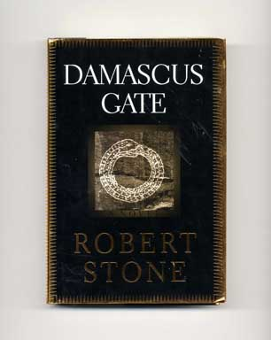 Damascus Gate - 1st Edition/1st Printing. Robert Stone.