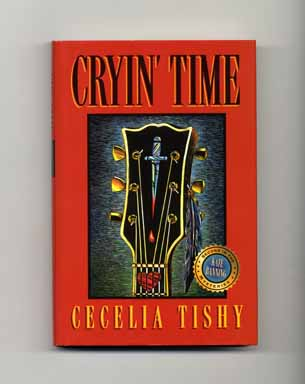 Cryin' Time - 1st Edition/1st Printing. Cecelia Tishy.