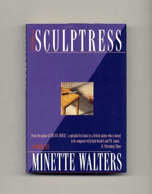 The Sculptress - 1st US Edition/1st Printing. Minette Walters.