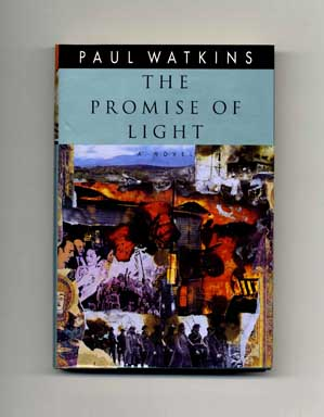 The Promise of Light - 1st US Edition/1st Printing. Paul Watkins.