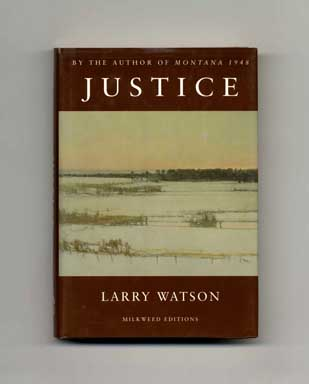 Justice - 1st Edition/1st Printing. Larry Watson.