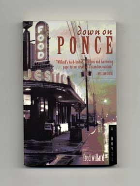 Down On Ponce - 1st Edition/1st Printing. Fred Willard.