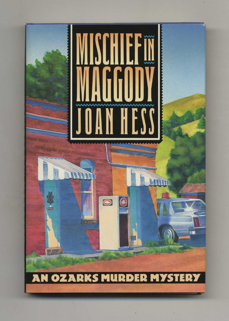 Mischief in Maggody - 1st Edition/1st Printing. Joan Hess.