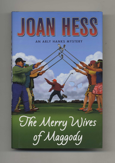 The Merry Wives Of Maggody - 1st Edition/1st Printing. Joan Hess.