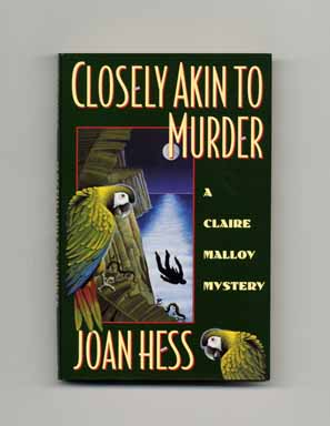 Closely Akin to Murder - 1st Edition/1st Printing. Joan Hess.