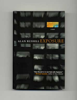 Exposure - 1st Edition/1st Printing. Alan Russell.