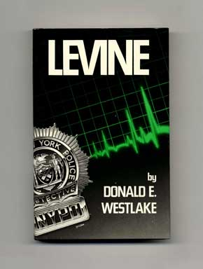 Levine - 1st Edition/1st Printing. Donald E. Westlake.