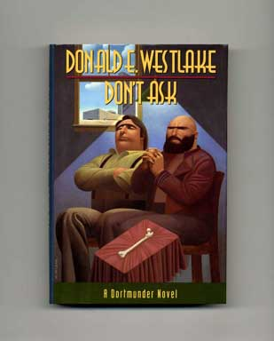 Don't Ask - 1st Edition/1st Printing. Donald E. Westlake.