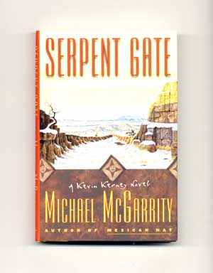 Serpent Gate - 1st Edition/1st Printing. Michael McGarrity.
