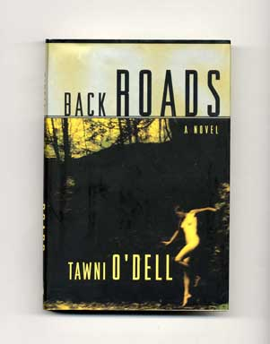 Back Roads - 1st Edition/1st Printing. Tawni O'Dell.