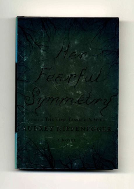 Her Fearful Symmetry - 1st Edition/1st Printing. Audrey Niffenegger.