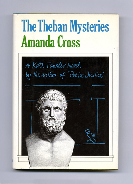 The Theban Mysteries - 1st Edition/1st Printing. Amanda Cross.