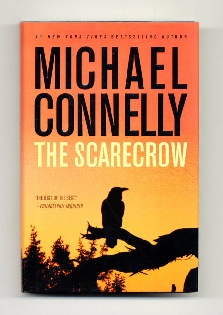The Scarecrow - 1st Edition/1st Printing. Michael Connelly.