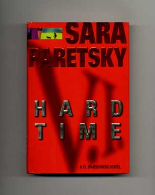 Hard Time - 1st Edition/1st Printing. Sara Paretsky.