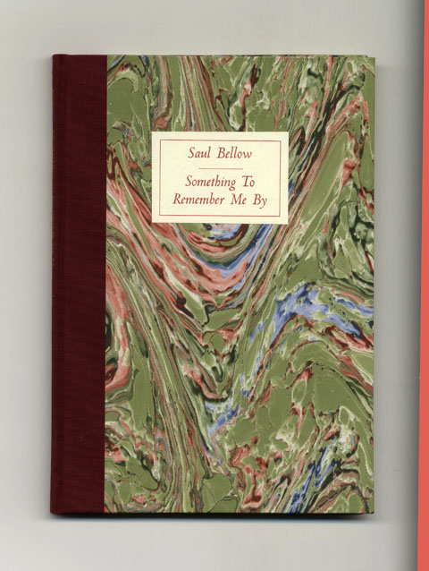Something To Remember Me By - 1st Edition/1st Printing. Saul Bellow.