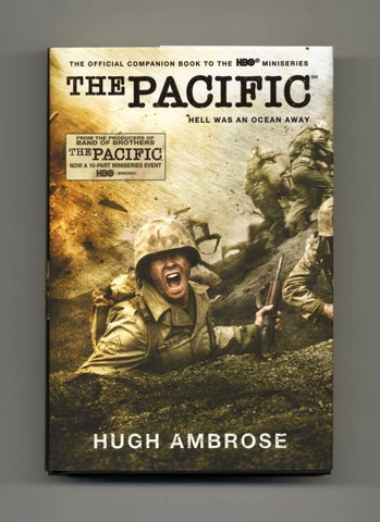 The Pacific - 1st Edition/1st Printing. Hugh Ambrose.