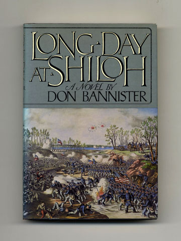 Long Day At Shiloh - 1st US Edition/1st Printing. Don Bannister.