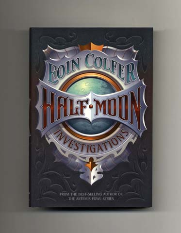Half-Moon Investigations - 1st US Edition/1st Printing. Eoin Colfer.