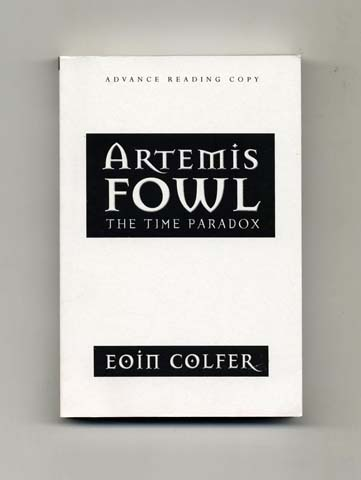 The Time Paradox - Advance Reading Copy. Eoin Colfer.