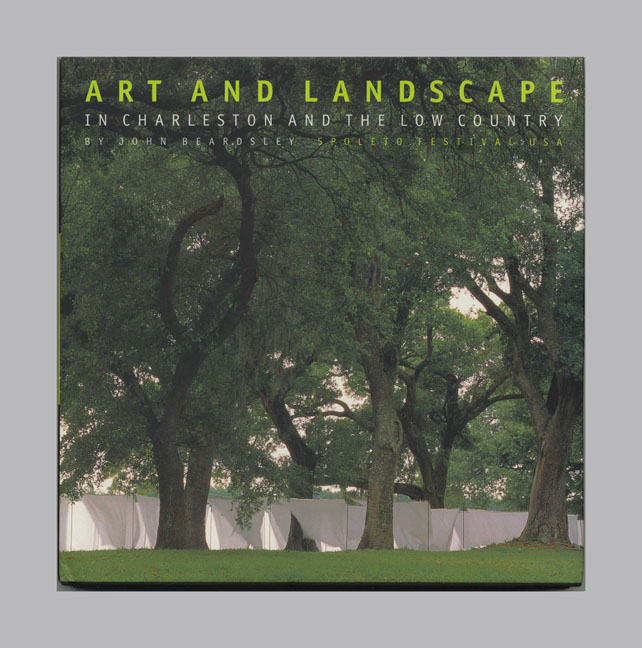 Art And Landscape In Charleston And The Low Country - 1st Edition/1st Printing. John Beardsley.