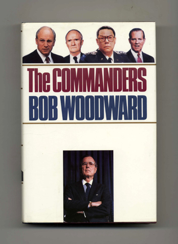 The Commanders - 1st Edition/1st Printing. Bob Woodward.
