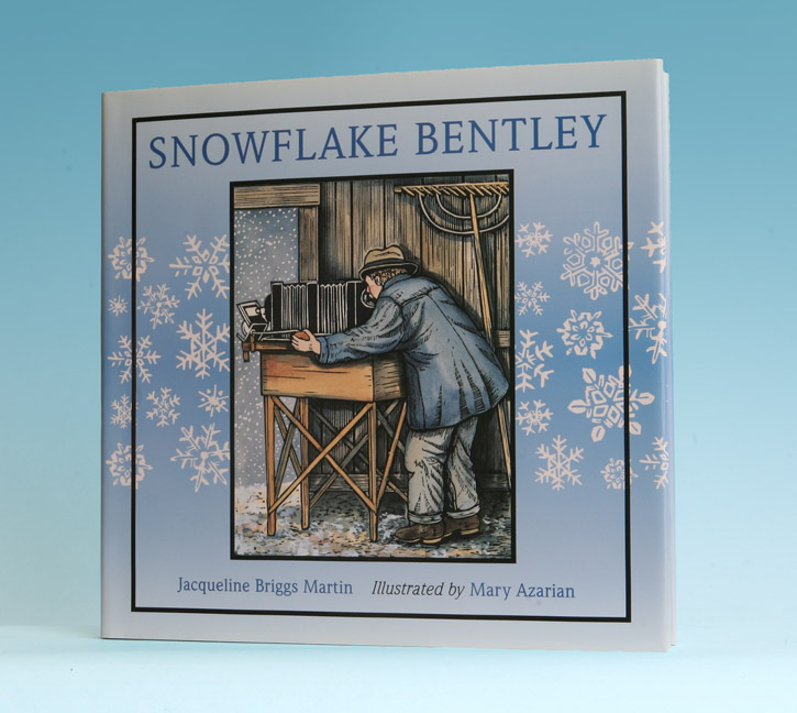 Snowflake Bentley - 1st Edition/1st Printing. Jacqueline Briggs Martin.