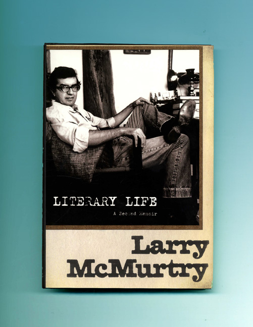 Literary Life - 1st Edition/1st Printing. Larry McMurtry.