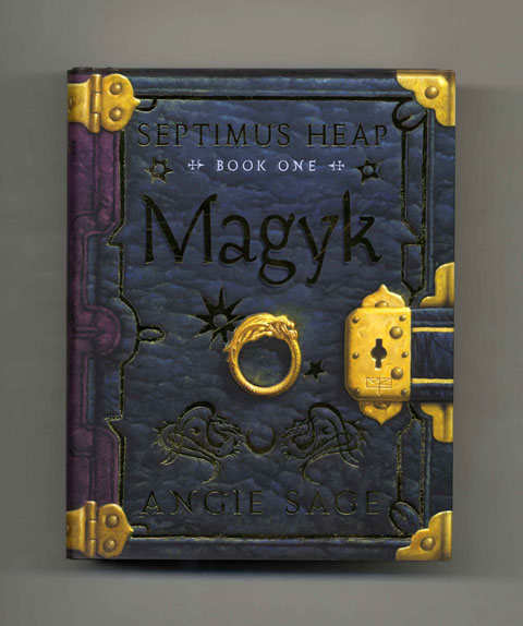Magyk: Septimus Heap: Book One - 1st Edition/1st Printing. Angie Sage.