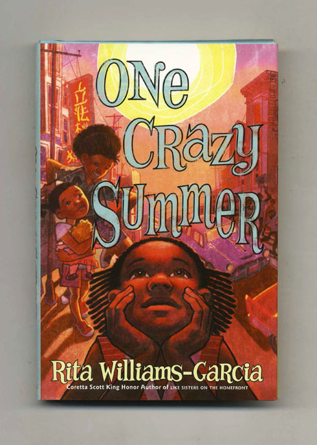 One Crazy Summer - 1st Edition/1st Printing. Rita Williams-Garcia.