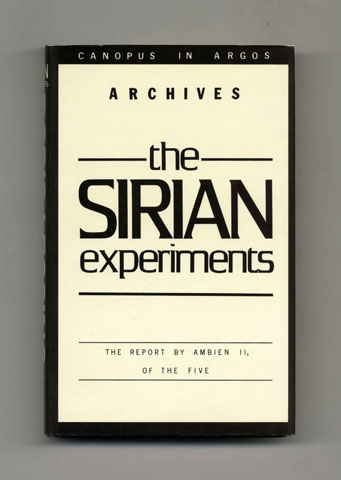 The Sirian Experiments: The Report by Ambien II, of the Five - 1st Edition/1st Printing. Doris Lessing.