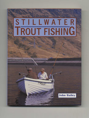 Stillwater Trout Fishing - 1st Edition/1st Printing