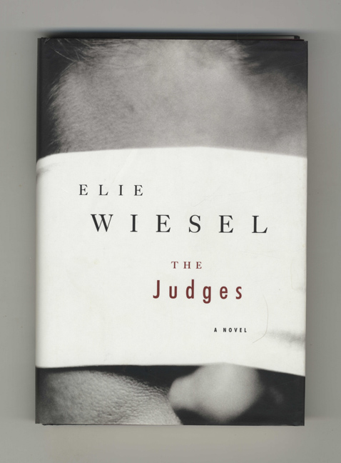 The Judges - 1st Edition/1st Printing. Elie Wiesel.