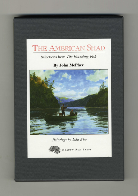 The American Shad; Selection From The Founding Fish - 1st Edition. John McPhee.