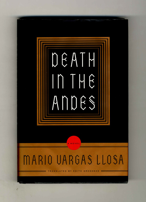 Death In The Andes - 1st US Edition/1st Printing. Mario Vargas Llosa.