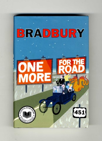One More For The Road - 1st Edition/1st Printing. Ray Bradbury.