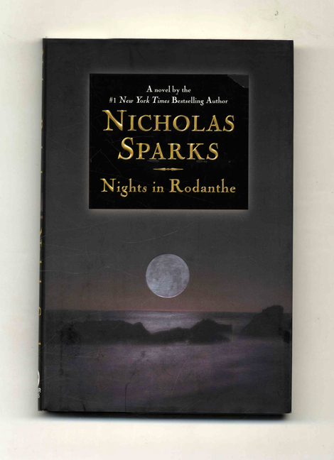 Nights in Rodanthe - 1st Edition/1st Printing. Nicholas Sparks.