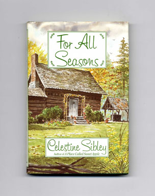 For All Seasons. Celestine Sibley.