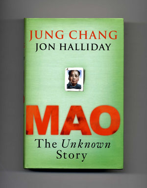 Mao, The Unknown Story - 1st Edition/1st Printing. Jung Chang, Jon Halliday.