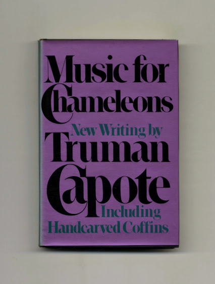 Music for Chameleons: New Writing by Truman Capote. Truman Capote.