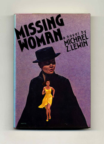 Missing Woman - 1st Edition/1st Printing. Michael Z. Lewin.