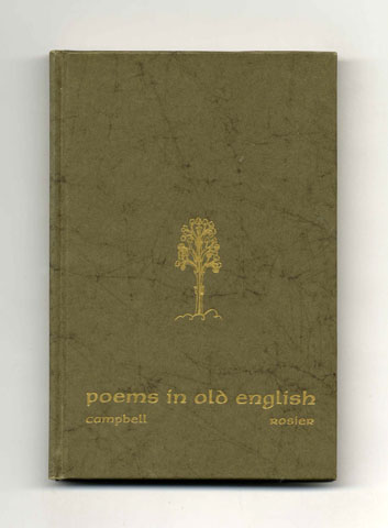 Poems in Old English - 1st Edition/1st Printing. Jackson J. Campbell, James L. Rosier.