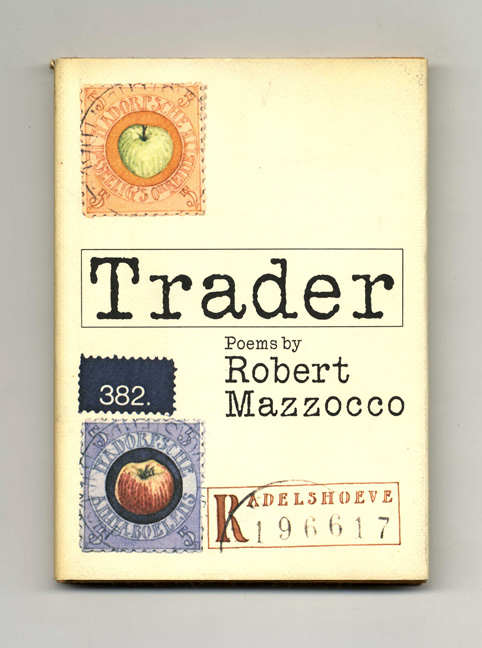 Trader - 1st Edition/1st Printing. Robert Mazzocco.