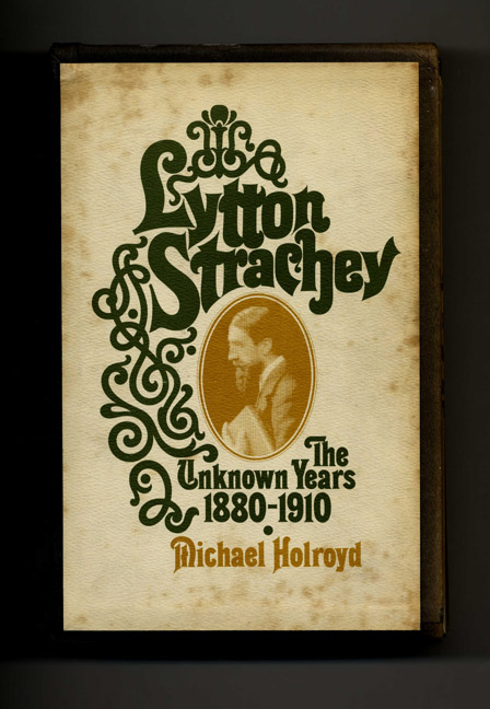 Lytton Strachey, A Critical Biography - 1st US Edition/1st Printing. Michael Holroyd.