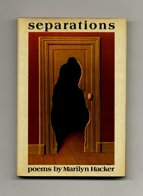 Separations - 1st Edition/1st Printing. Marilyn Hacker.