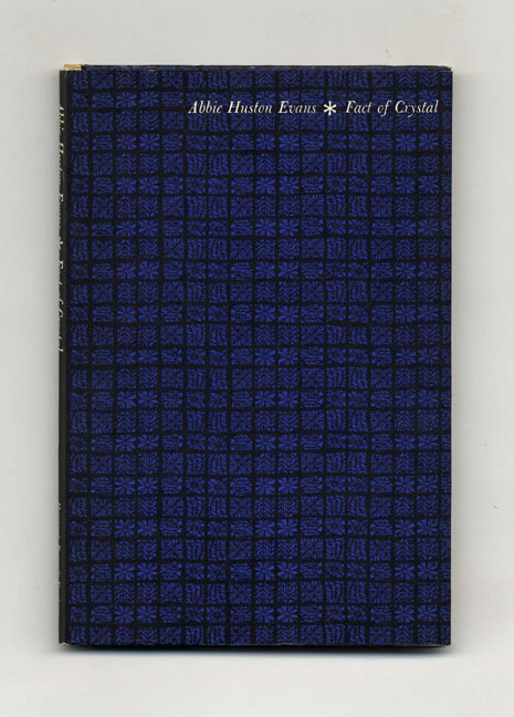 Fact Of Crystal - 1st Edition/1st Printing. Abbie Huston Evans.