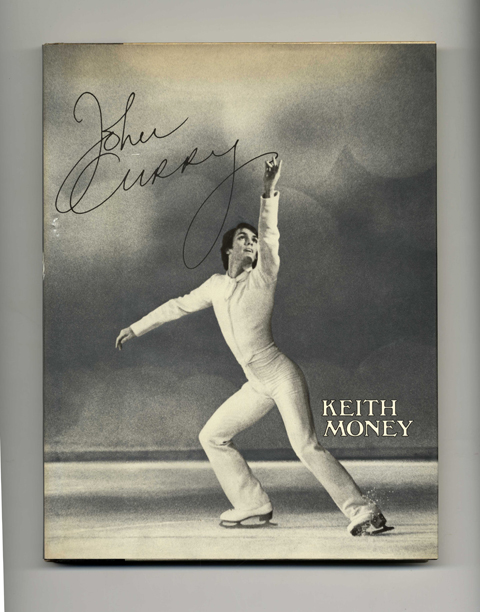 John Curry - 1st US Edition/1st Printing. Keith Money.