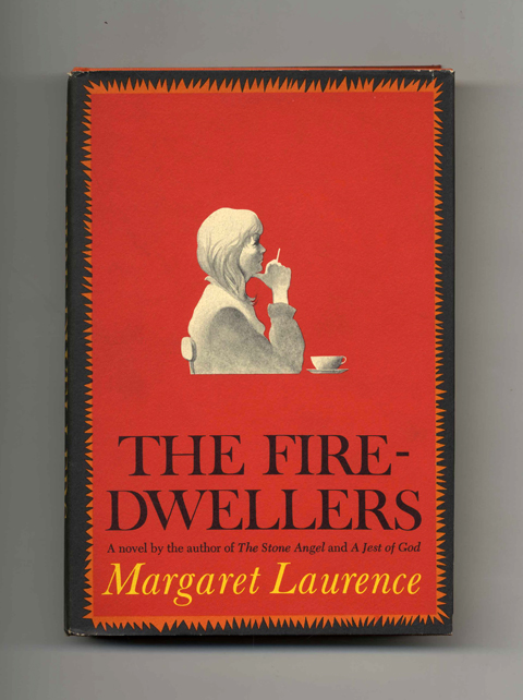 The Fire-Dwellers - 1st US Edition/1st Printing. Margaret Laurence.