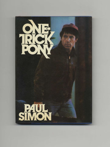 One-Trick Pony - 1st Edition/1st Printing. Paul Simon.