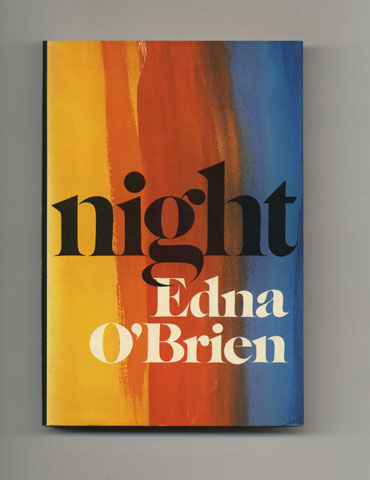 Night - 1st US Edition/1st Printing. Edna O'Brien.
